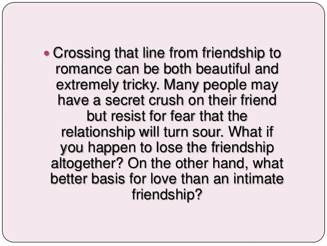 From friendship to romance