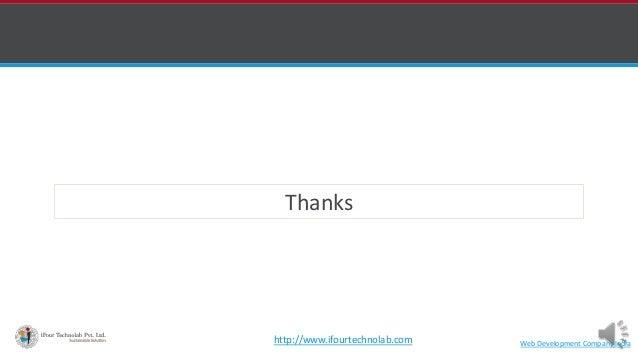 Thanks Web Development Company Indiahttp://www.ifourtechnolab.com