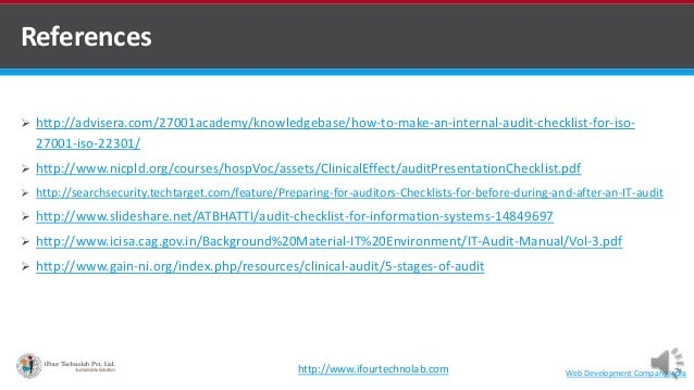 References  http://advisera.com/27001academy/knowledgebase/how-to-make-an-internal-audit-checklist-for-iso- 27001-iso-223...