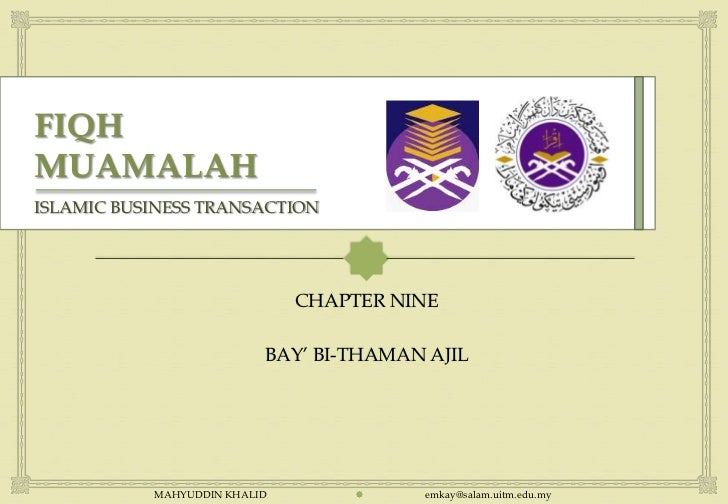 ISLAMIC BUSINESS TRANSACTION                                                               CHAPTER NINE                  ...