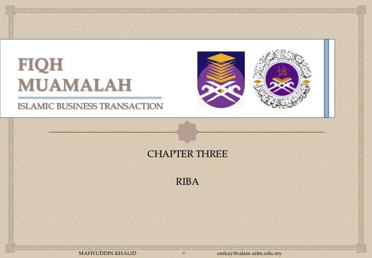 ISLAMIC BUSINESS TRANSACTION                                                                CHAPTER THREE                ...