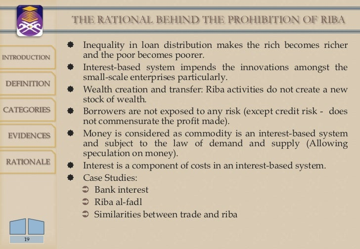 economic rationale of riba prohibition and implications Zakah and prohibition of riba in the islamic economic system table of contents  rational investors prefer to seek other industries whose mpk is still above z  effects of a tax on income and a ta x on net worth which is closer to zakah.