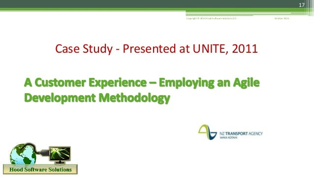 17 October 2015Copyright © 2015 Hood Software Solutions LLC Case Study - Presented at UNITE, 2011