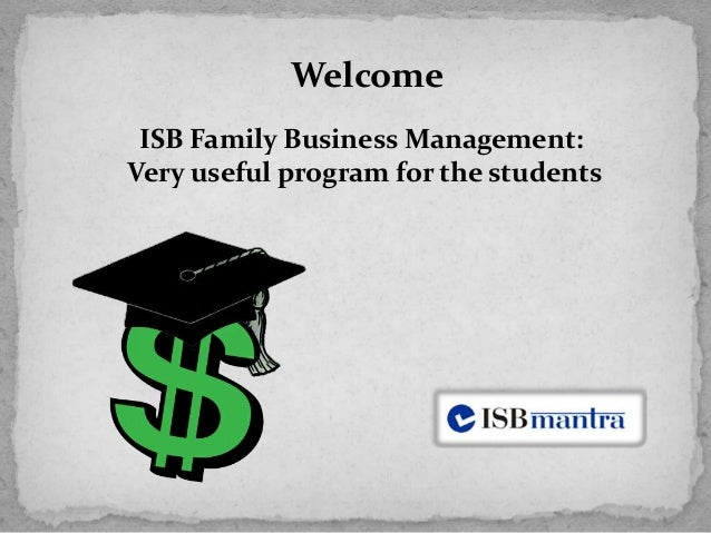 ISB Family Business Management: Very useful program for the students Welcome