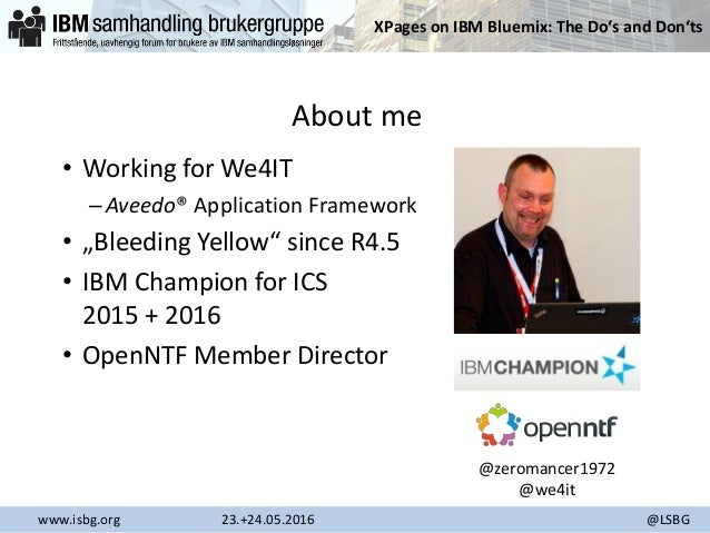 ISBG 2016 - XPages on IBM Bluemix Slide 2
