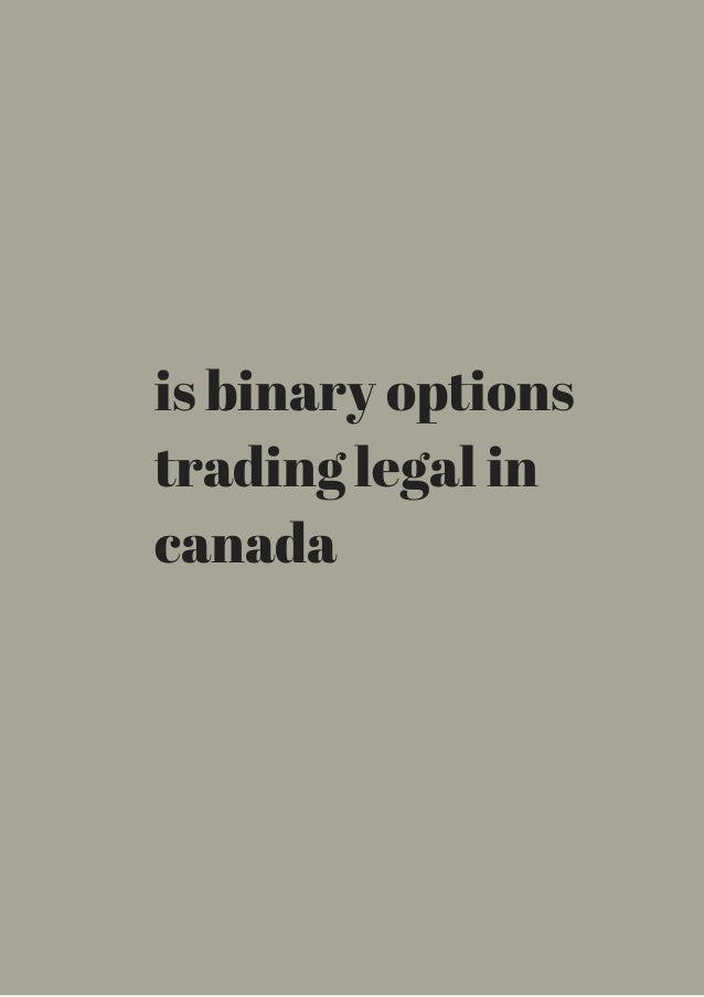 binary options legal in canada