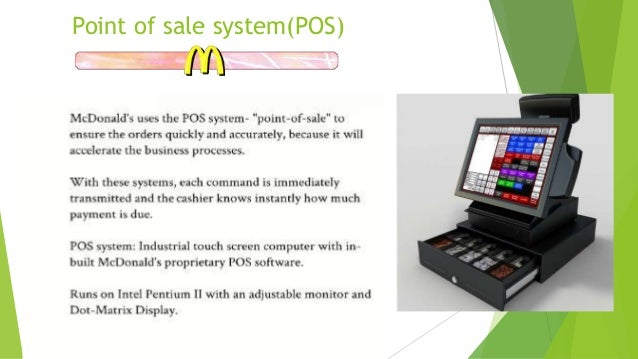 Information Systems @ McDonald's
