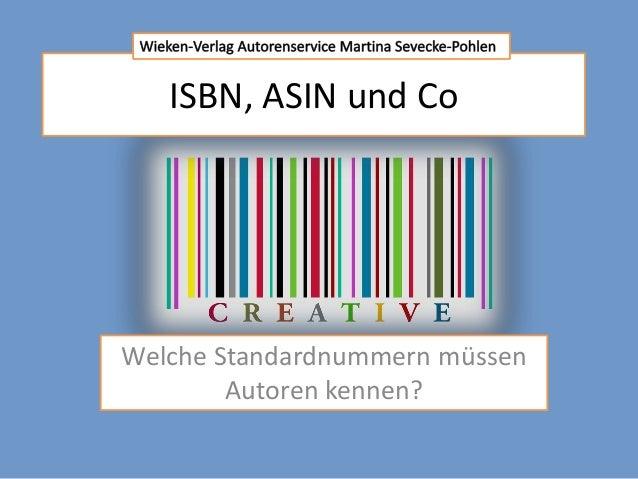 ISBN, ASIN und Co Welche Standardnummern müssen Autoren kennen?