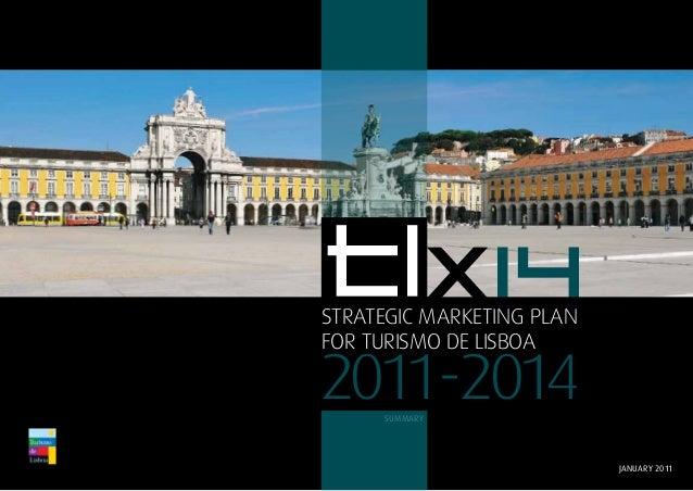 12011-2014strategic marketing planfor turismo de lisboasummaryjanuary 2011