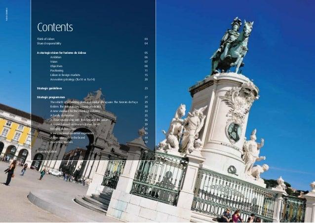 2ContentsThink of Lisbon03Shared responsibility04A strategic vision for Turismo de Lisboa 05 Ambitio...
