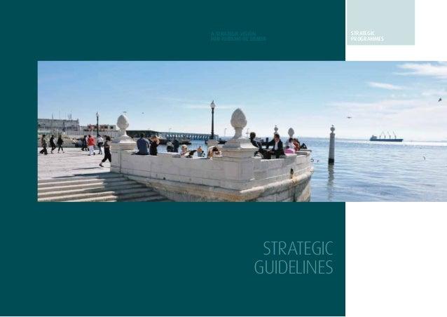 23strategicguidelinesA STRATEGIC VISIONFOR TURISMO DE LISBOASTRATEGICGUIDELINESSTRATEGICprogrammes