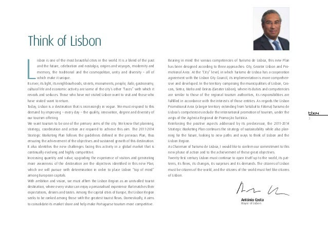 3Think of LisbonLisbon is one of the most beautiful cities in the world. It is a blend of the pastand the future, celebrat...