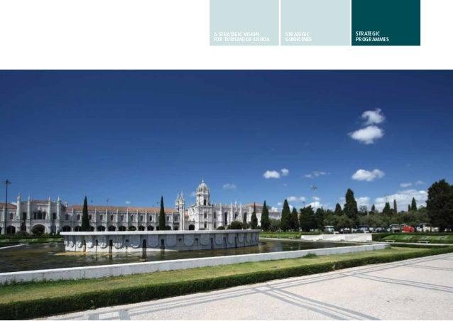 31A STRATEGIC VISIONFOR TURISMO DE LISBOASTRATEGICGUIDELINESSTRATEGICprogrammes