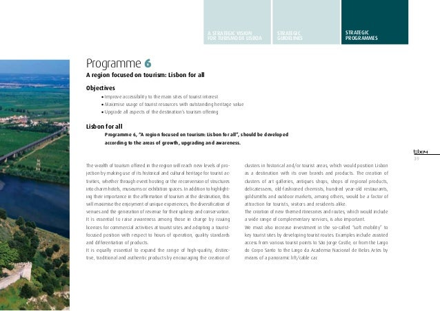 39Programme 6A region focused on tourism: Lisbon for allObjectives•Improve accessibility to the main sites of tourist int...