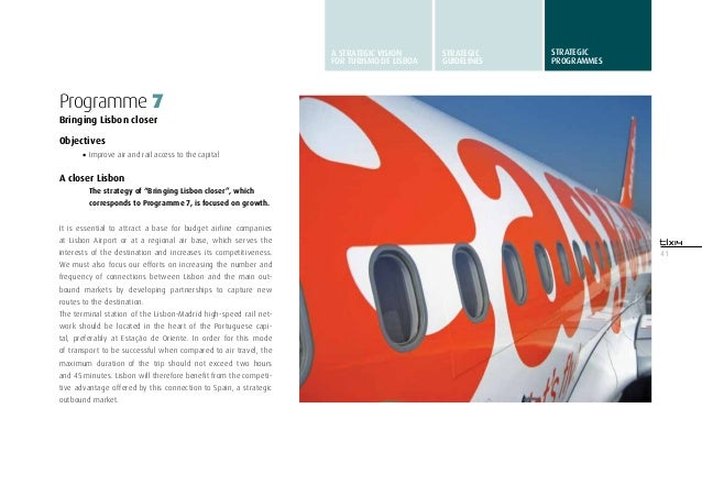"""41Programme 7Bringing Lisbon closerObjectives•Improve air and rail access to the capitalA closer LisbonThe strategy of """"B..."""