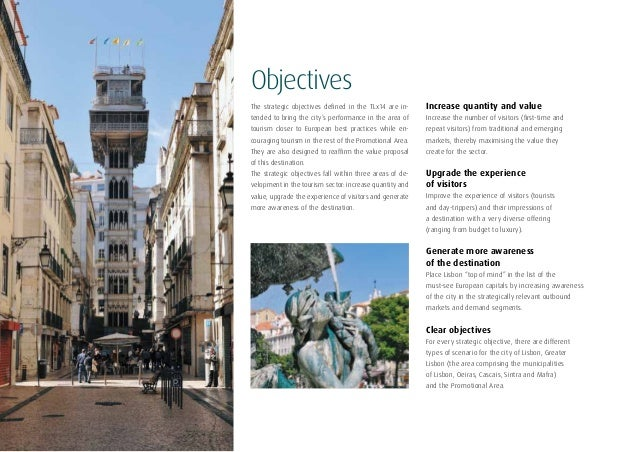 8ObjectivesThe strategic objectives defined in the TLx14 are in-tended to bring the city's performance in the area oftouri...