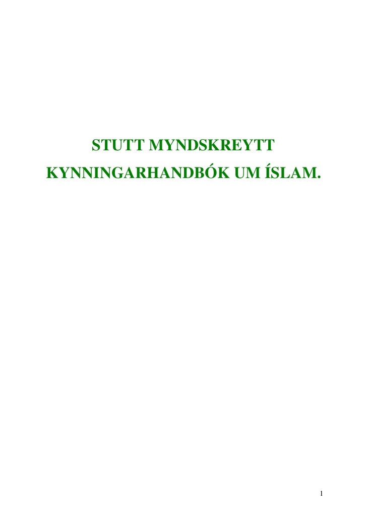 STUTT MYNDSKREYTTKYNNINGARHANDBÓK UM ÍSLAM.                         1