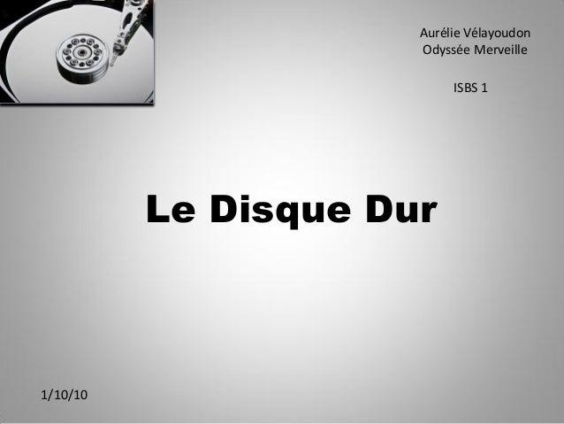 Le Disque Dur Aurélie Vélayoudon Odyssée Merveille ISBS 1 1/10/10