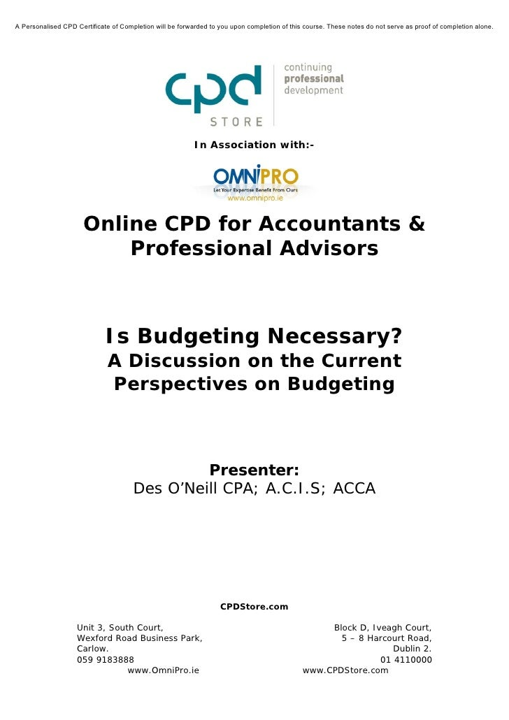 Is Budgeting Necessary? A Discussion on the Current Perpsectives on Budgeting