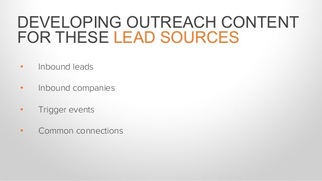 OUTREACH CONTENT FOR INBOUND LEADS