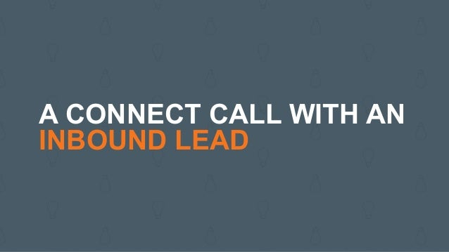 A CONNECT CALL WITH AN INBOUND COMPANY
