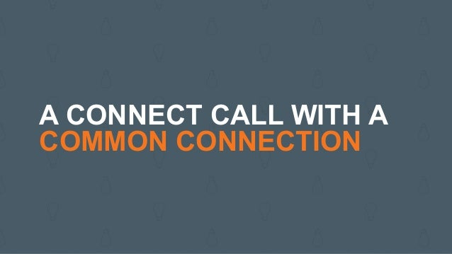A CONNECT CALL WITH A PASSIVE LEAD