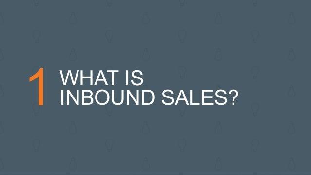 1WHAT IS INBOUND SALES?