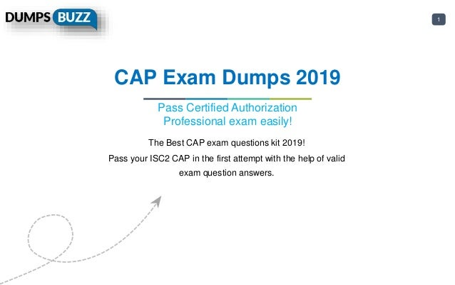 1 CAP Exam Dumps 2019 Pass Certified Authorization Professional exam easily! The Best CAP exam questions kit 2019! Pass yo...