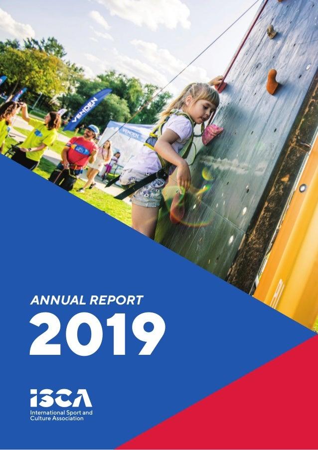 ISCA ANNUAL REPORT 1 ANNUAL REPORTANNUAL REPORT 2019 2019 ANNUAL REPORT