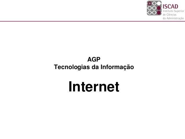 AGP Tecnologias da Informação Internet