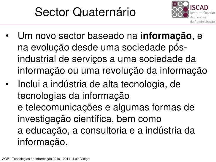 Iscad ti 2010_2011_1 - sociedade da informação_1_conceitos e sectores Slide 3