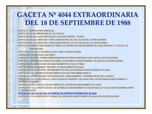 GACETA Nº 4044 EXTRAORDINARIA DEL 18 DE SEPTIEMBRE DE 1988 CAPITULO I - DISPOSICIONES GENERALES CAPITULO II: DE LAS DIMENS...