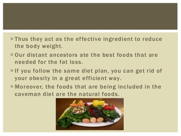 Caveman Diet Ideas : Is caveman diet suitable for weight loss