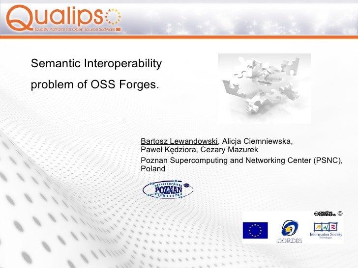 Bartosz Lewandowski , Alicja Ciemniewska,  Paweł Kędziora, Cezary Mazurek Poznan  Supercomputing and Networking Center (PS...