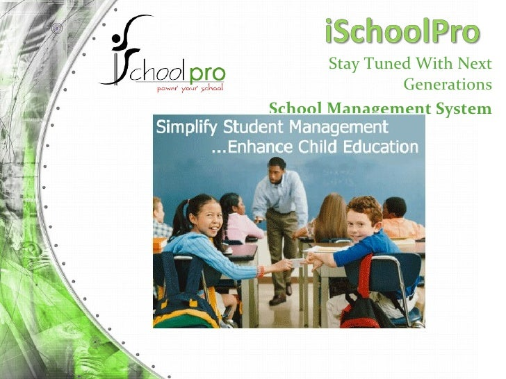 Stay Tuned With Next Generations School Management System