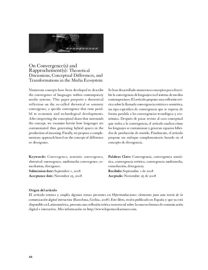 On Convergence(s) andRapprochement(s): TheoreticalDiscussions, Conceptual Differences, andTransformations in the Media Eco...