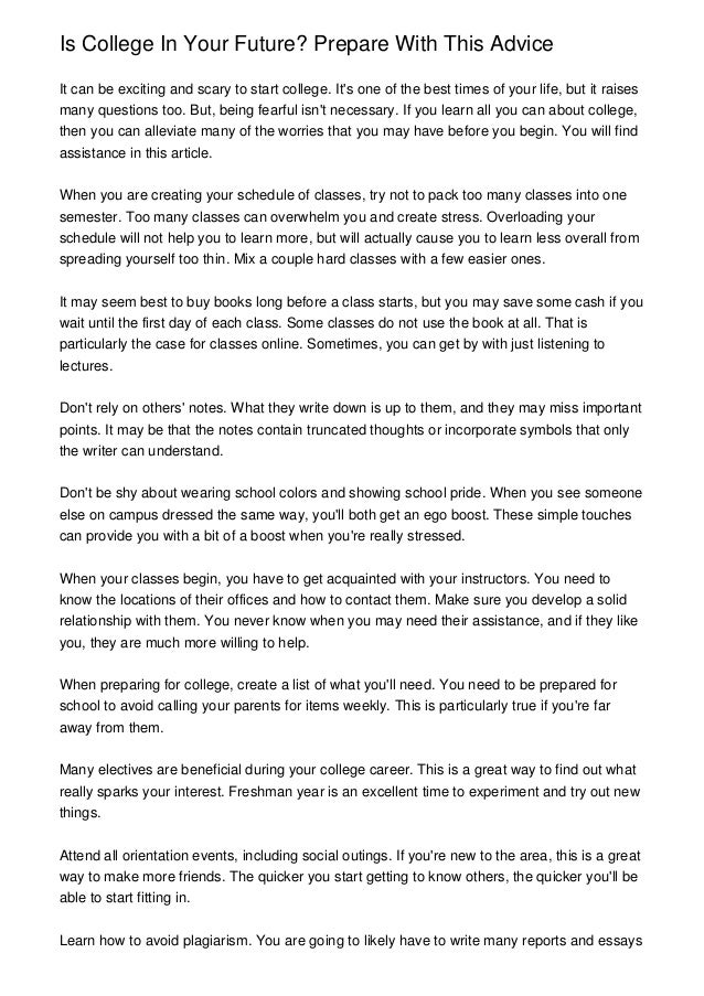 Is College In Your Future? Prepare With This AdviceIt can be exciting and scary to start college. Its one of the best time...
