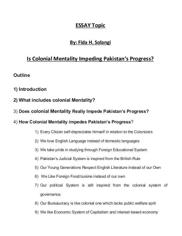 is colonial mentality impeding s progress  essay topic by fida h solangi is colonial mentality impeding s progress
