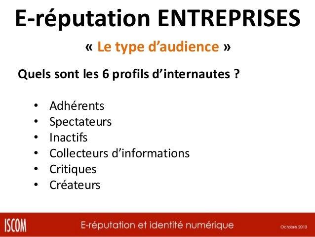 E-réputation ENTREPRISES « Qui fait la réputation ? » 1 / Les consommateurs Ils s'interrogent, ils jouent, ils participent...