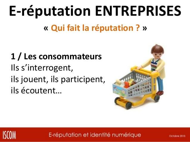 E-réputation ENTREPRISES « Qui fait la réputation ? » 2 / L'interne Ce sont les premiers ambassadeurs Cf. Zappos / Deliver...