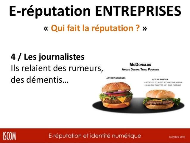 E-réputation ENTREPRISES « Qui fait la réputation ? » 5 / Les concurrents Ils détournent, ils usurpent ils diffusent de fa...