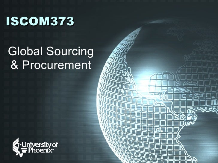 ISCOM373 Global Sourcing & Procurement