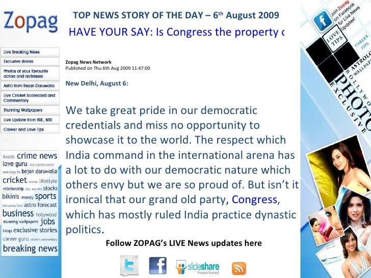 Zopag News Network Published on Thu 6th Aug 2009 11:47:00 New Delhi, August 6:  We take great pride in our democratic cred...