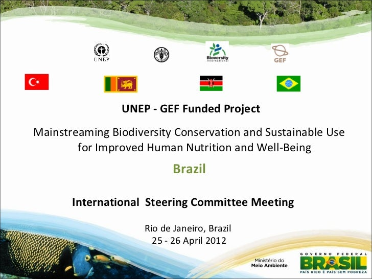 UNEP - GEF Funded ProjectMainstreaming Biodiversity Conservation and Sustainable Use        for Improved Human Nutrition a...