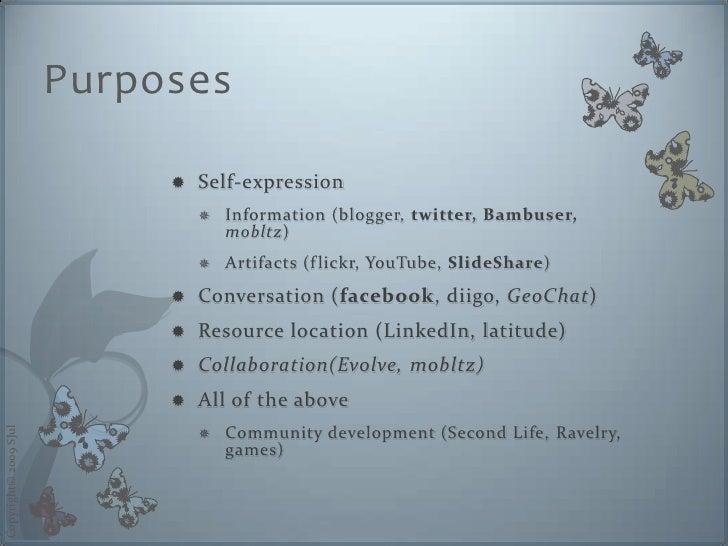 Purposes                                  Self-expression                                                                ...