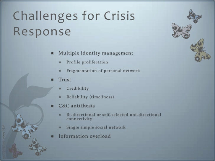 Challenges for Crisis                        Response                                  Multiple identity management       ...