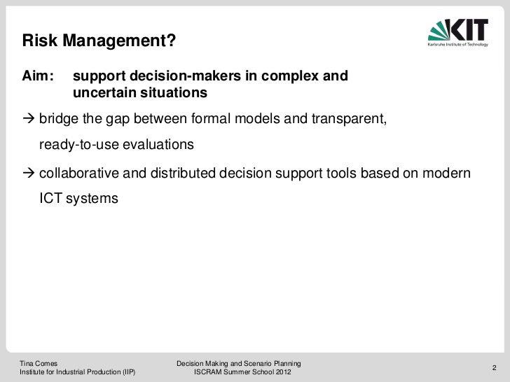 Iscram summerschool12 decisions Slide 2