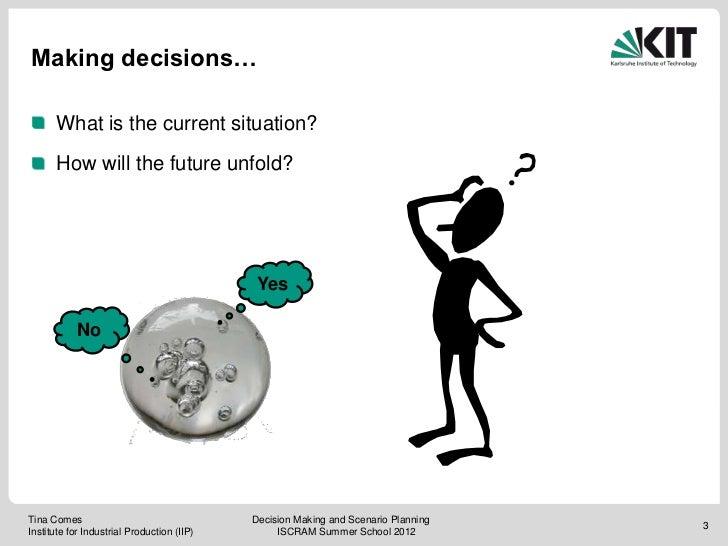 Iscram summerschool12 decisions Slide 3