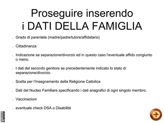 Grado di parentela (madre/padre/tutore/affidatario) Cittadinanza Indicazione se separazione/divorzio ed in questo caso l'e...