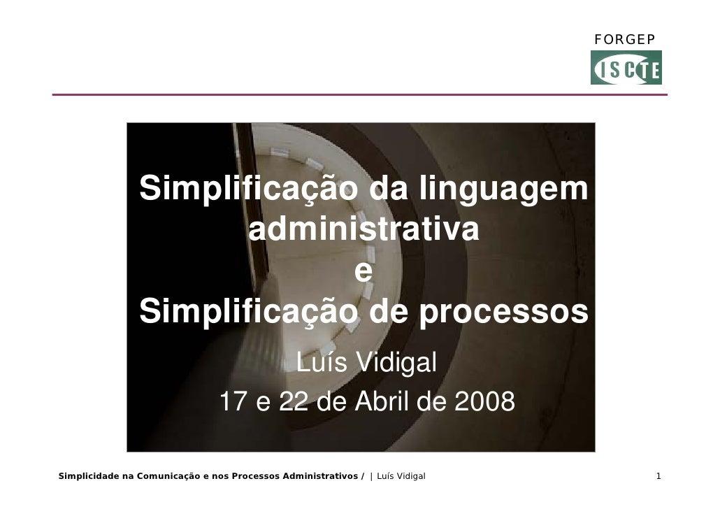 FORGEP                     Simplificação da linguagem                        administrativa                              e...